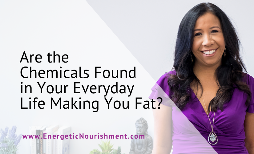 Are Chemicals Making You Fat?