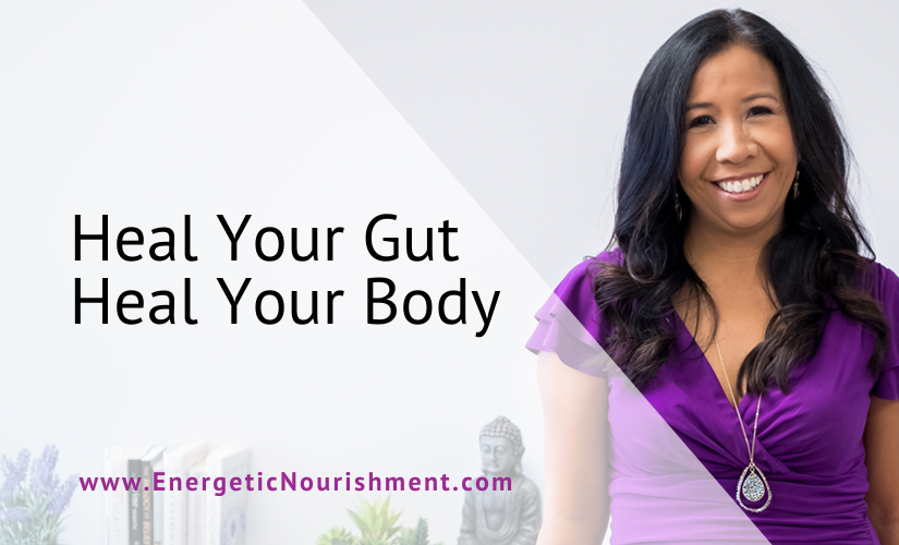 Heal Your Gut Heal Your Body